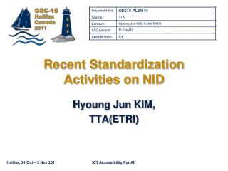 Recent Standardization Activities on NID