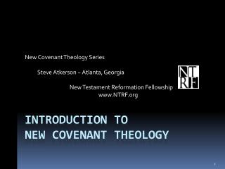 Introduction to  new covenant theology
