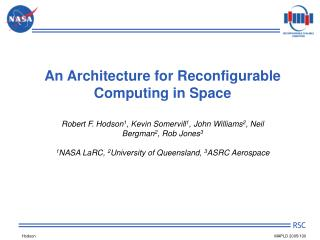 An Architecture for Reconfigurable Computing in Space