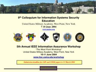 9 th  Colloquium for Information Systems Security Education United States Military Academy, West Point, New York 7 - 10