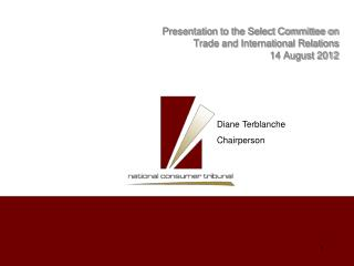 Presentation to the Select Committee on  Trade and International Relations 14 August 2012