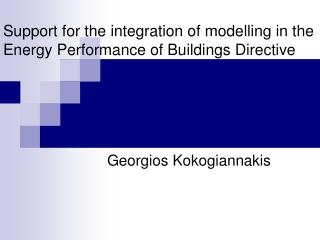 Support for the integration of modelling in the Energy Performance of Buildings Directive