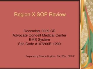 Region X SOP Review