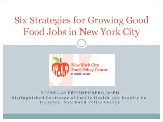 Six Strategies for Growing Good Food Jobs in New York City