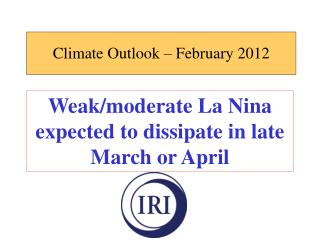 Climate Outlook – February 2012