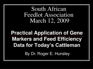 South African  Feedlot Association  March 12, 2009