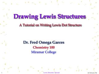 Drawing Lewis Structures A Tutorial on Writing Lewis Dot Structure
