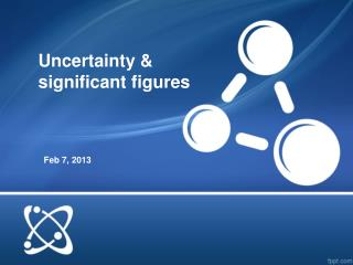 Uncertainty & significant figures