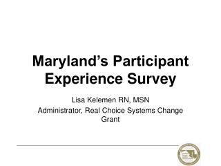 Maryland's Participant Experience Survey