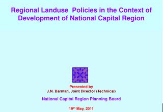Regional Landuse  Policies in the Context of Development of National Capital Region