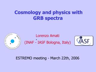 Cosmology and physics with            GRB spectra