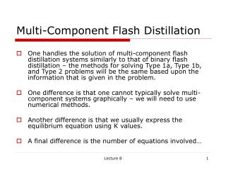 Multi-Component Flash Distillation