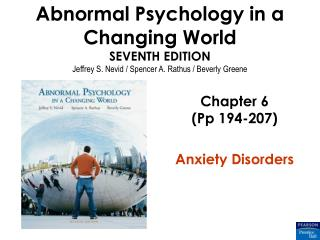 Chapter 6 (Pp 194-207) Anxiety Disorders