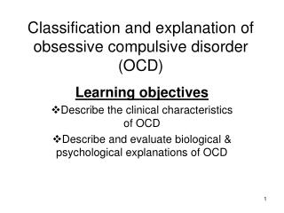 Classification and explanation of obsessive compulsive disorder (OCD)