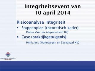 Integriteitsevent van 10 april 2014
