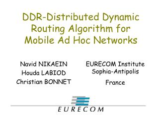 DDR-Distributed Dynamic Routing Algorithm for Mobile Ad Hoc Networks