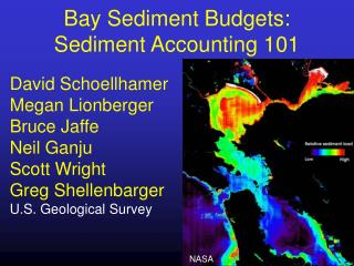 Bay Sediment Budgets: Sediment Accounting 101