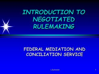 INTRODUCTION TO NEGOTIATED RULEMAKING