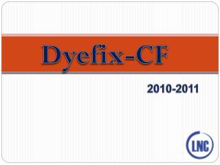 Dyefix CF