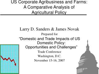 US Corporate Agribusiness and Farms: A Comparative Analysis of  Agricultural Policy