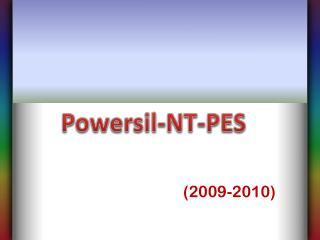 POWERSIL NTPES