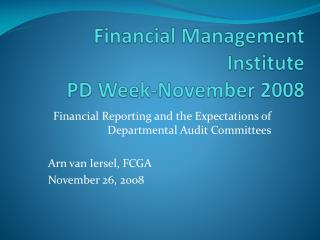 Financial Management Institute PD Week-November 2008