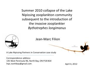 A Lake Nipissing Partners in Conservation case study Correspondence address: