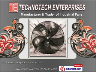 Axial Fans by Technotech Enterprises