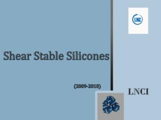 Shear Stable Silicones