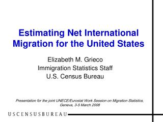 Estimating Net International Migration for the United States