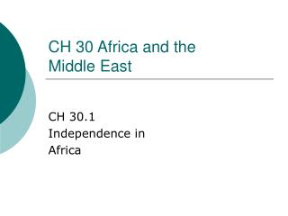 CH 30 Africa and the  Middle East