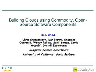 Building Clouds using Commodity, Open-Source Software Components