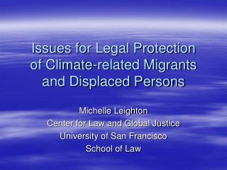 Issues for Legal Protection  of Climate-related Migrants and Displaced Persons