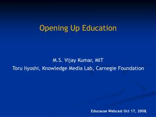 M.S. Vijay Kumar, MIT Toru Iiyoshi, Knowledge Media Lab, Carnegie Foundation