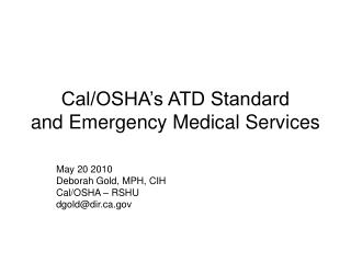 Cal/OSHA's ATD Standard and Emergency Medical Services