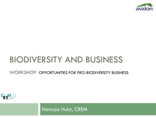 Biodiversity and Business workShop Opportunities for Pro-biodiversity Business