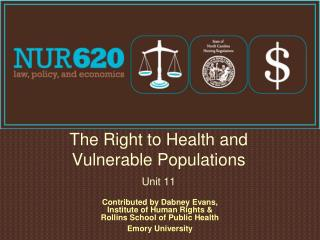 The Right to Health and Vulnerable Populations Unit 11