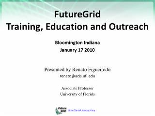 FutureGrid Training, Education and Outreach