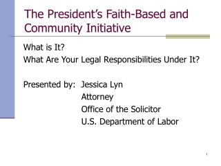 The President's Faith-Based and Community Initiative