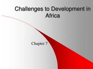 Challenges to Development in Africa