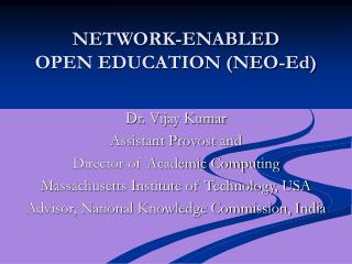 NETWORK-ENABLED  OPEN EDUCATION (NEO-Ed)