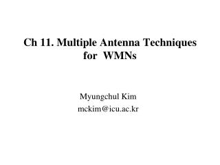 Ch 11. Multiple Antenna Techniques for  WMNs