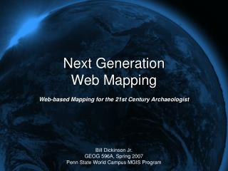 Next Generation  Web Mapping