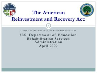 The American  Reinvestment and Recovery Act: