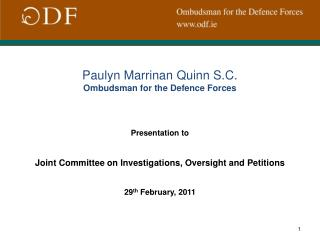 Paulyn Marrinan Quinn S.C. Ombudsman for the Defence Forces