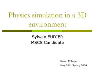 Physics simulation in a 3D environment