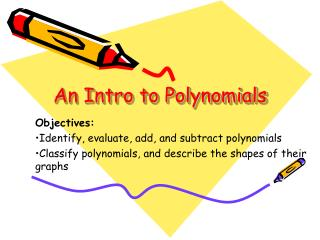 An Intro to Polynomials