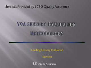 Services Provided by LCBO Quality Assurance