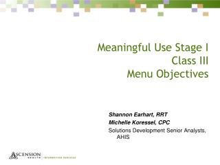 Meaningful Use Stage I Class III Menu Objectives