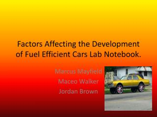 Factors Affecting the Development of Fuel Efficient Cars Lab Notebook.